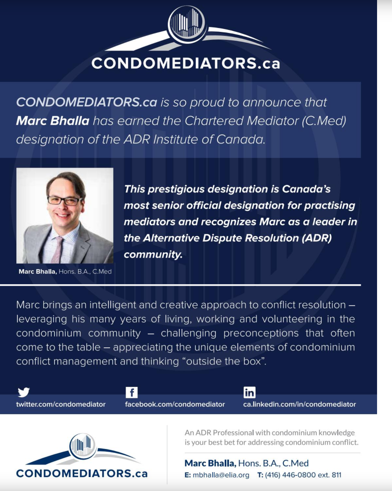 run 2016 in a variety of ontario condominium publications to commemorate marc earning his chartered mediator (c.med) designation
