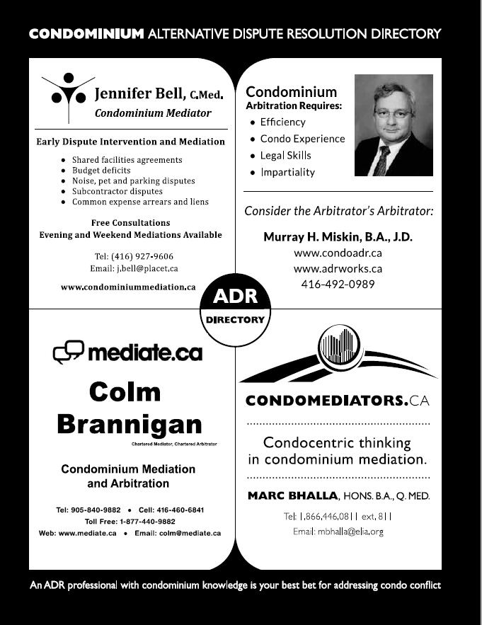 run 2013-2014 in condovoice magazine in collaboration with other practitioners to present a condo adr directory... the order each practitioner is presented rotated in each of the 4 issues the ad was run